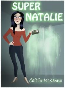 Super Natalie by Caitlin McKenna